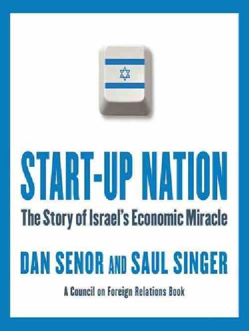 "Dan Senor en Saul Singer hebben een boek geschreven over Israel als ""start-up land"". Het boek is in 12 talen vertaald, waaronder Japans, Chinees, Koreaans."